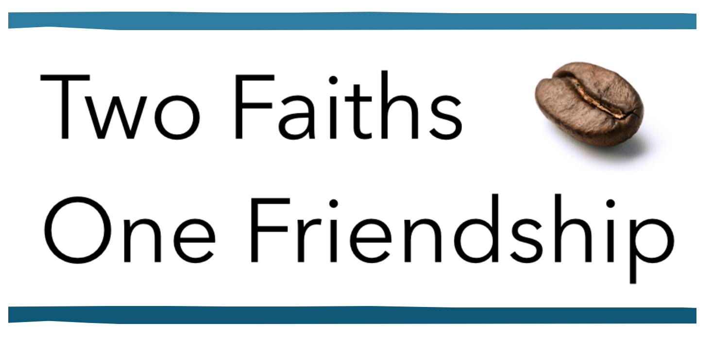Two Faiths One Friendship